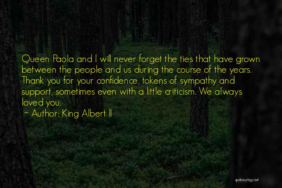 Thank You Sympathy Quotes By King Albert II