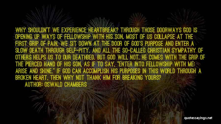 Thank You Sympathy Quotes By Oswald Chambers