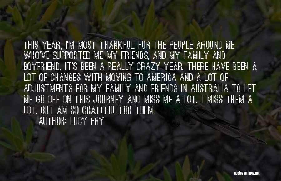 Thankful For My Boyfriend Quotes By Lucy Fry