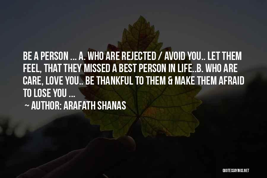 Thankful In Life Quotes By Arafath Shanas