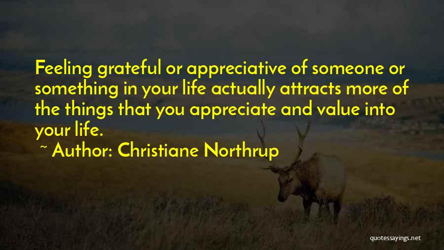 Thankful In Life Quotes By Christiane Northrup
