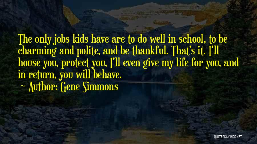 Thankful In Life Quotes By Gene Simmons
