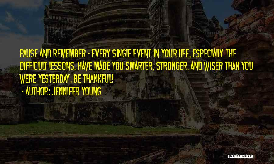 Thankful In Life Quotes By Jennifer Young