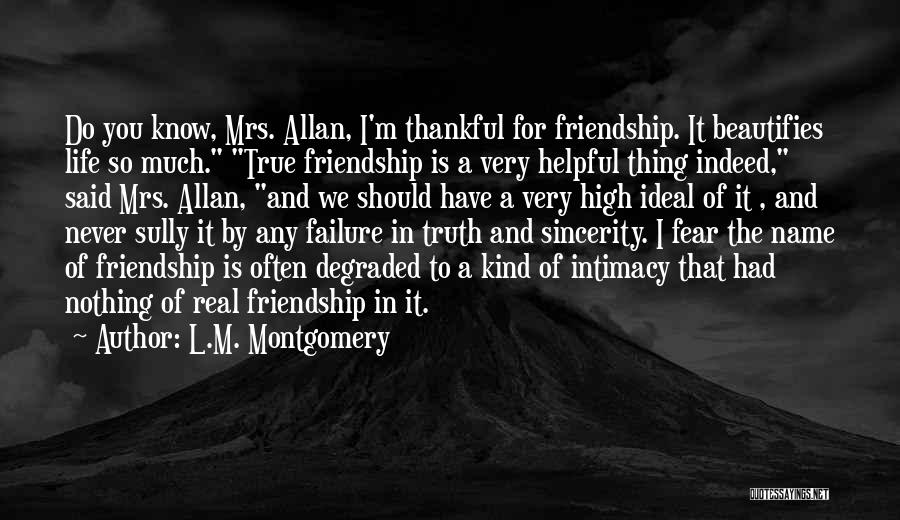 Thankful In Life Quotes By L.M. Montgomery