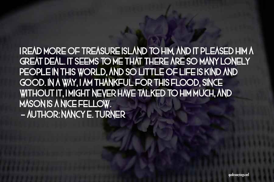 Thankful In Life Quotes By Nancy E. Turner