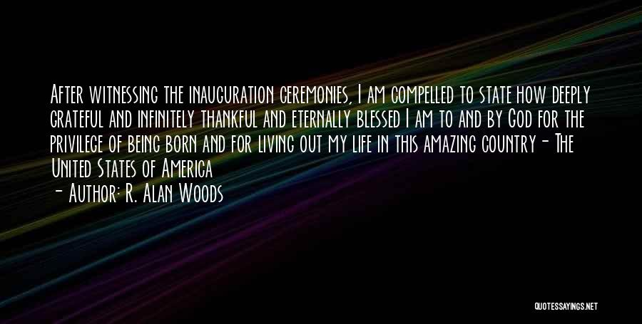 Thankful In Life Quotes By R. Alan Woods