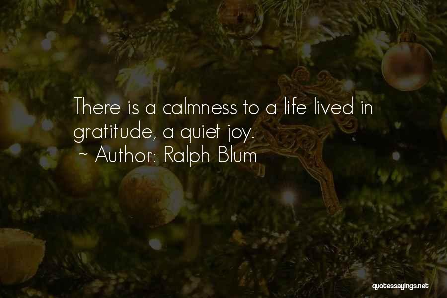 Thankful In Life Quotes By Ralph Blum