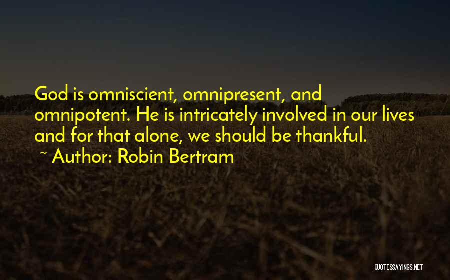 Thankful In Life Quotes By Robin Bertram