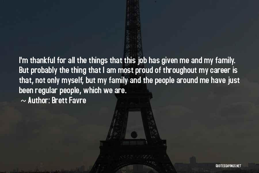Thankful Quotes By Brett Favre