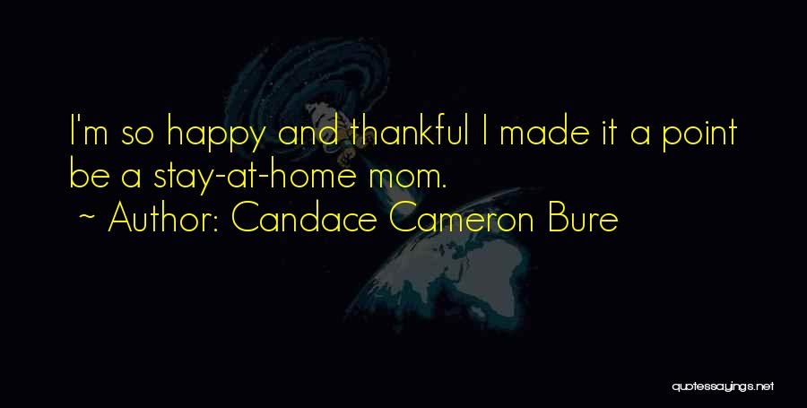 Thankful Quotes By Candace Cameron Bure