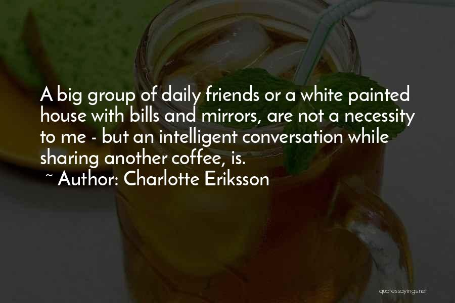 Thankful Quotes By Charlotte Eriksson