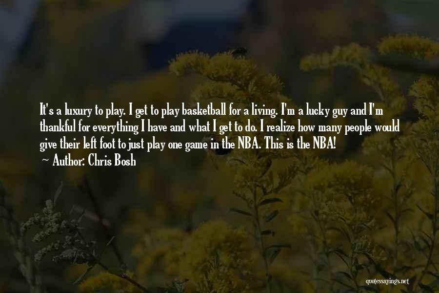 Thankful Quotes By Chris Bosh