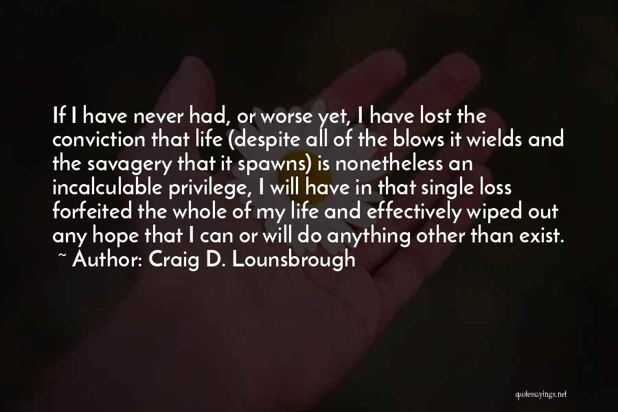 Thankful Quotes By Craig D. Lounsbrough
