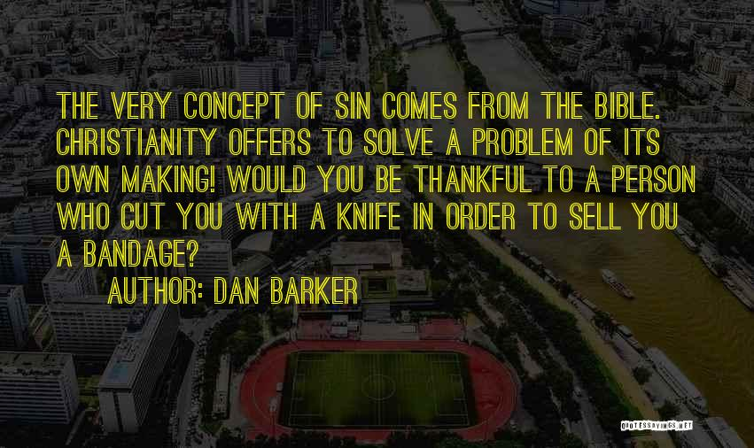 Thankful Quotes By Dan Barker