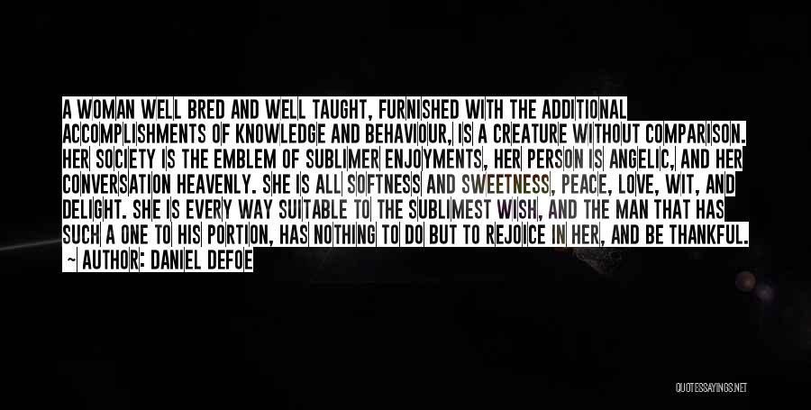 Thankful Quotes By Daniel Defoe