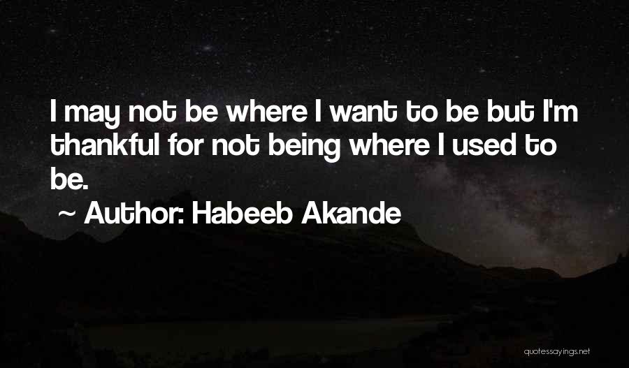 Thankful Quotes By Habeeb Akande