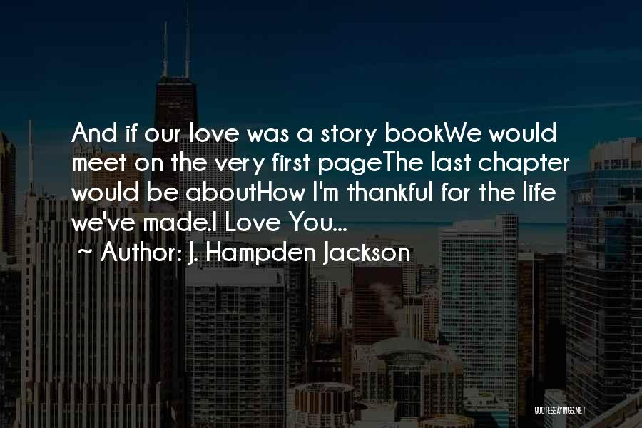 Thankful Quotes By J. Hampden Jackson