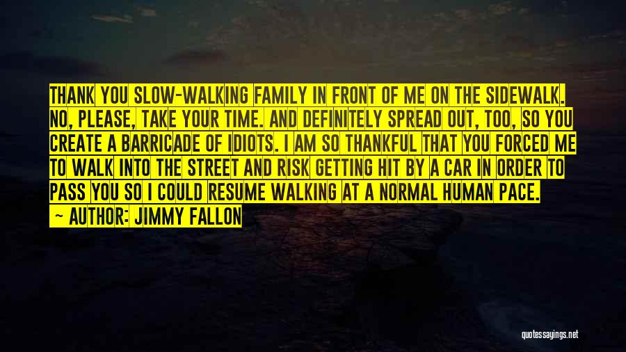 Thankful Quotes By Jimmy Fallon