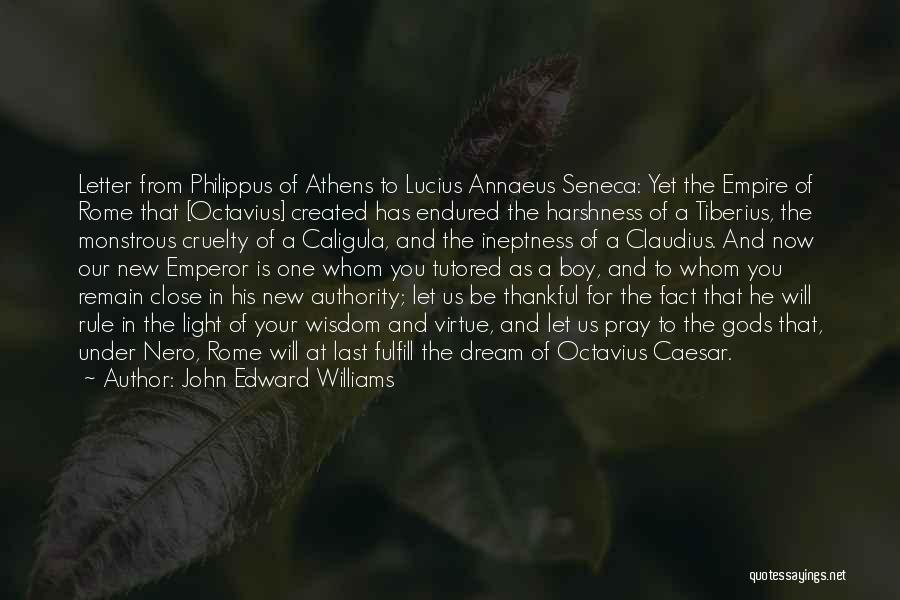 Thankful Quotes By John Edward Williams