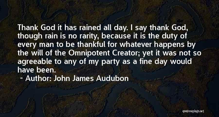 Thankful Quotes By John James Audubon