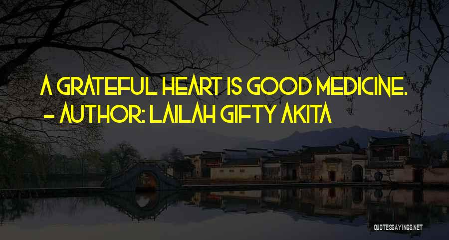 Thankful Quotes By Lailah Gifty Akita