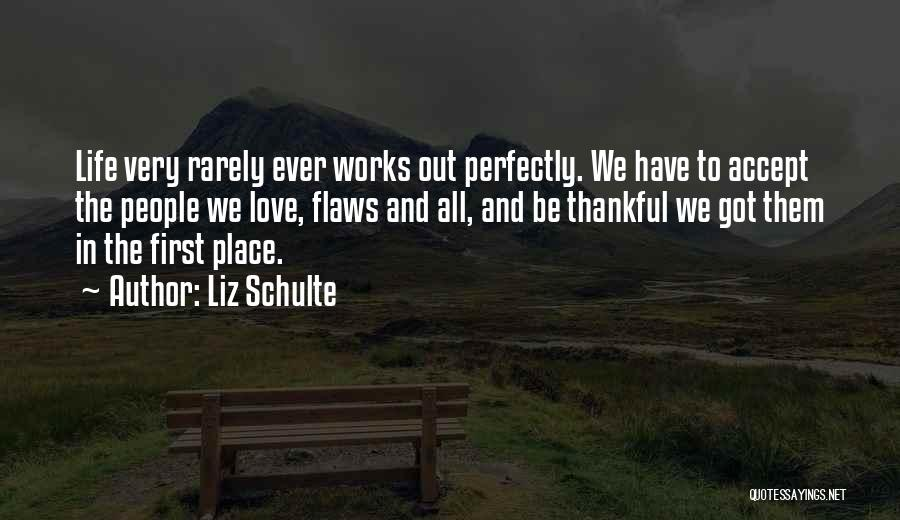 Thankful Quotes By Liz Schulte