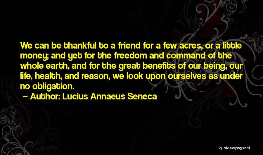 Thankful Quotes By Lucius Annaeus Seneca