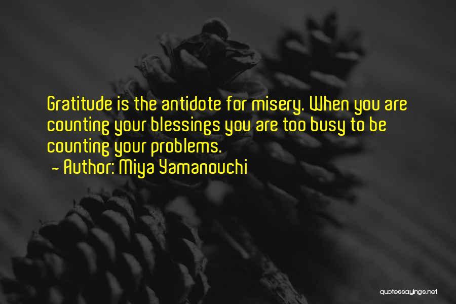 Thankful Quotes By Miya Yamanouchi