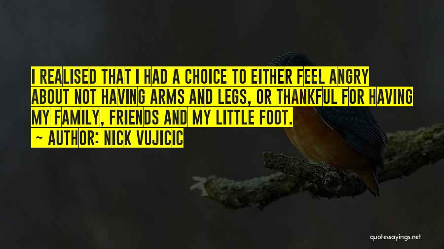 Thankful Quotes By Nick Vujicic