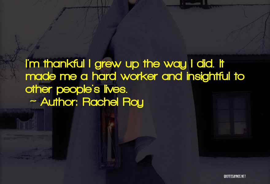 Thankful Quotes By Rachel Roy