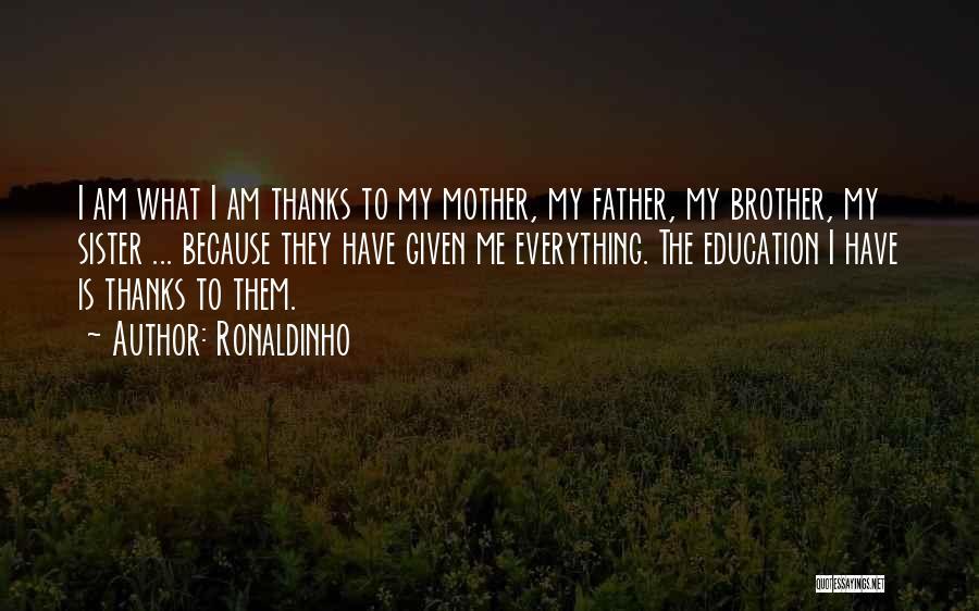 Thankful Quotes By Ronaldinho