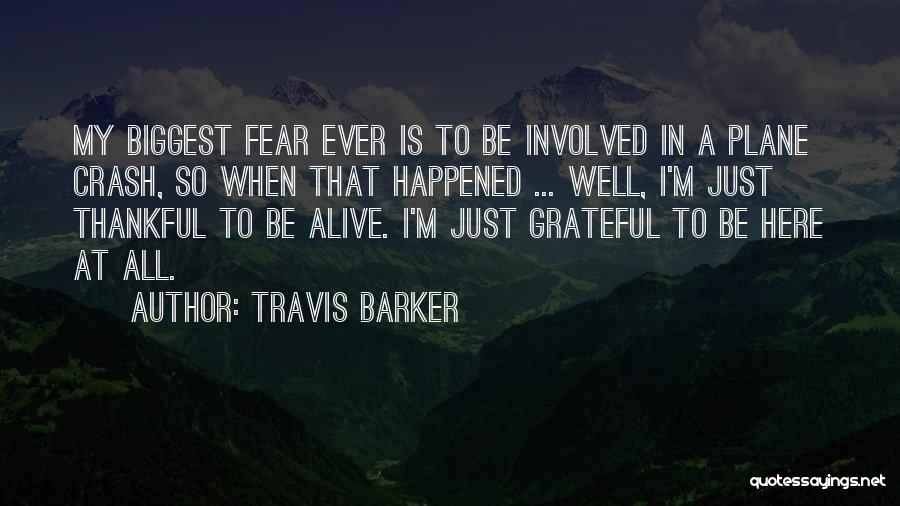 Thankful Quotes By Travis Barker