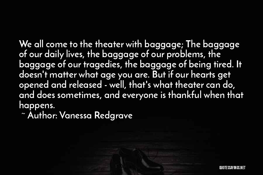Thankful Quotes By Vanessa Redgrave