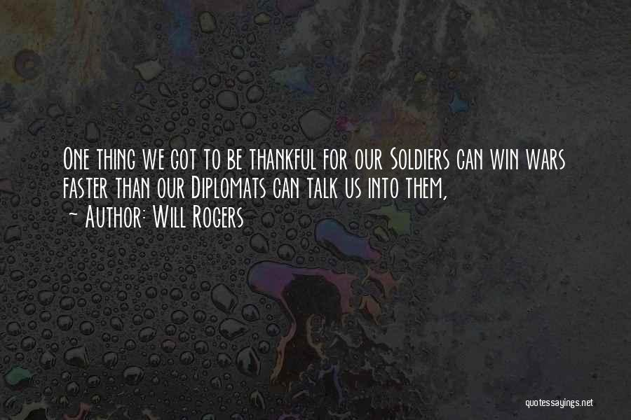 Thankful Quotes By Will Rogers