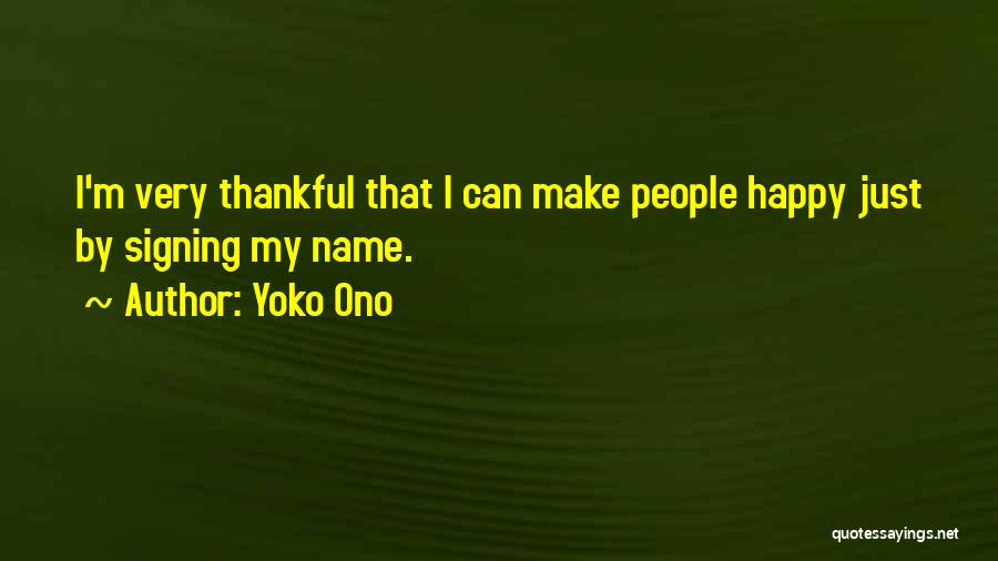 Thankful Quotes By Yoko Ono