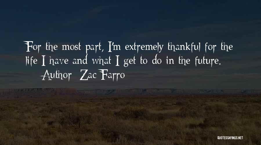 Thankful Quotes By Zac Farro