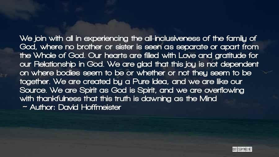 Thankfulness And Love Quotes By David Hoffmeister
