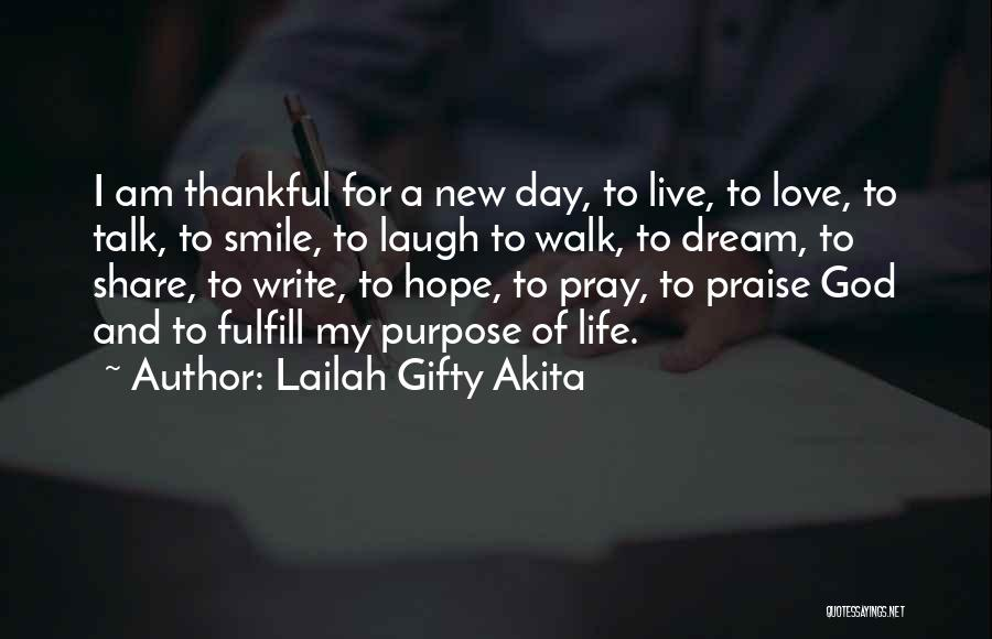 Thankfulness And Love Quotes By Lailah Gifty Akita
