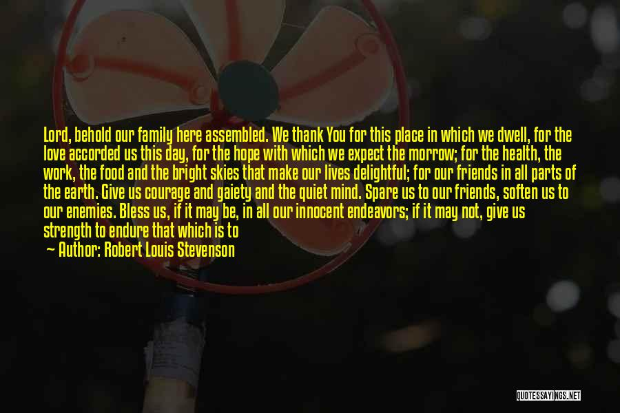 Thankfulness And Love Quotes By Robert Louis Stevenson