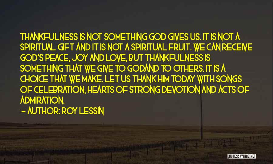 Thankfulness And Love Quotes By Roy Lessin