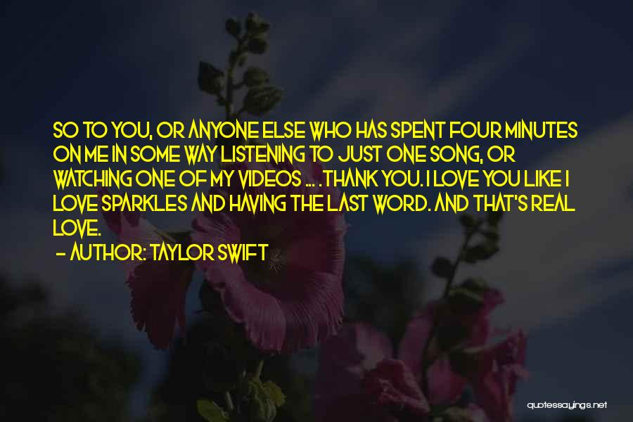 Thankfulness And Love Quotes By Taylor Swift