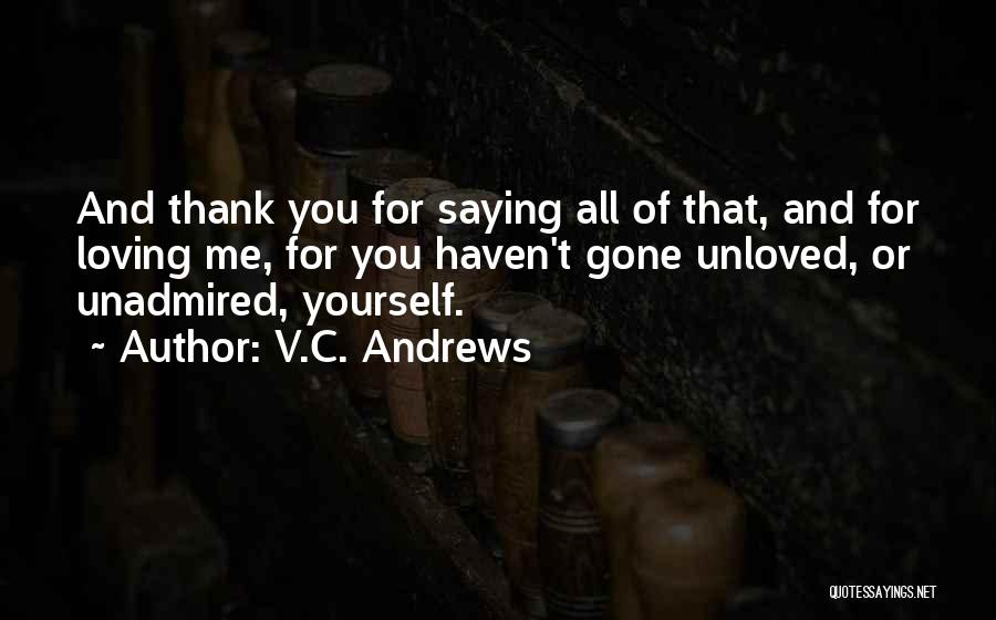 Thankfulness And Love Quotes By V.C. Andrews
