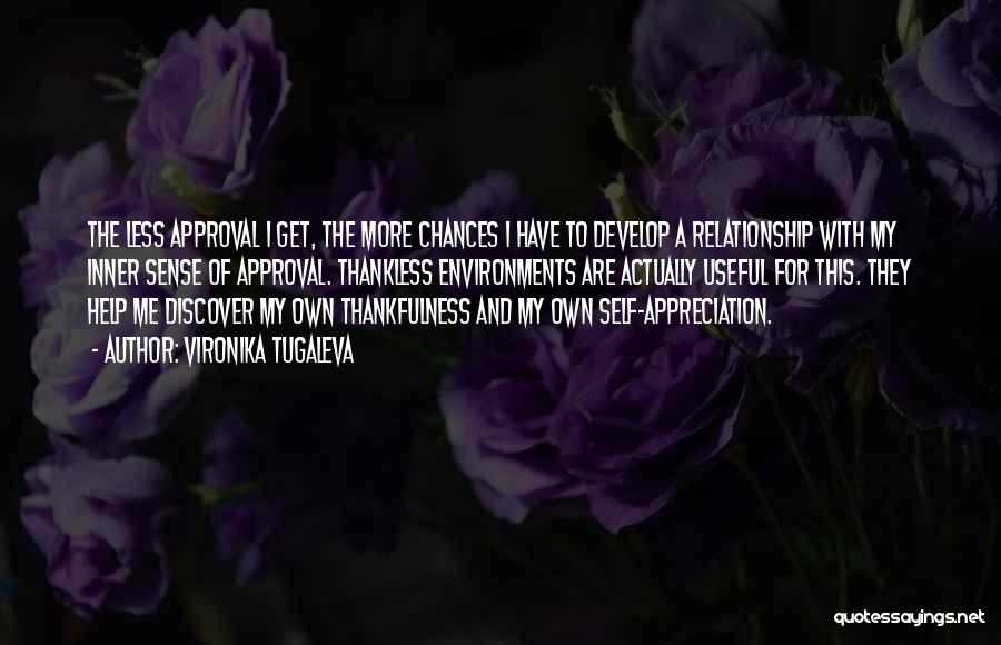 Thankfulness And Love Quotes By Vironika Tugaleva