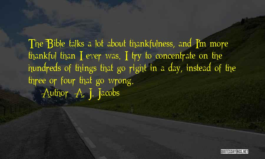 Thankfulness In The Bible Quotes By A. J. Jacobs