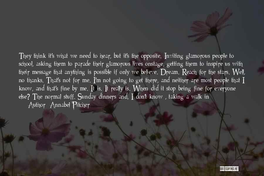 Thanks For Being Who You Are Quotes By Annabel Pitcher