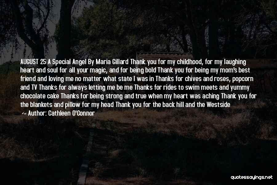 Thanks For Being With Me Always Quotes By Cathleen O'Connor