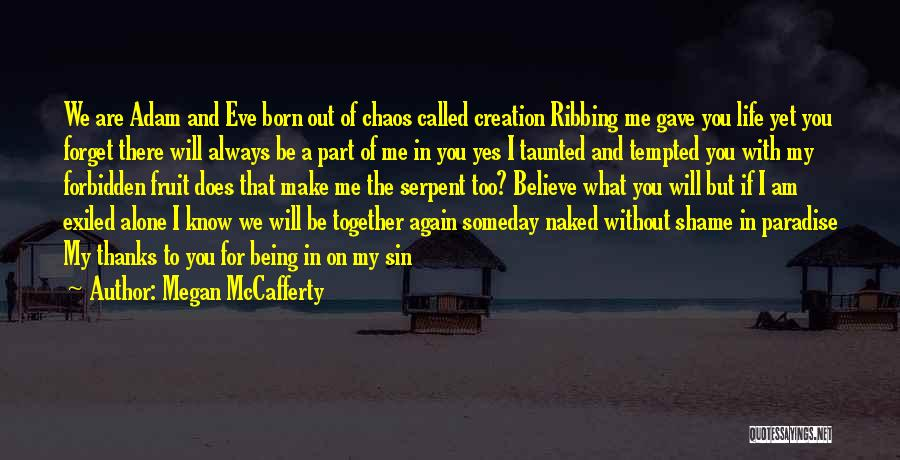 Thanks For Being With Me Always Quotes By Megan McCafferty