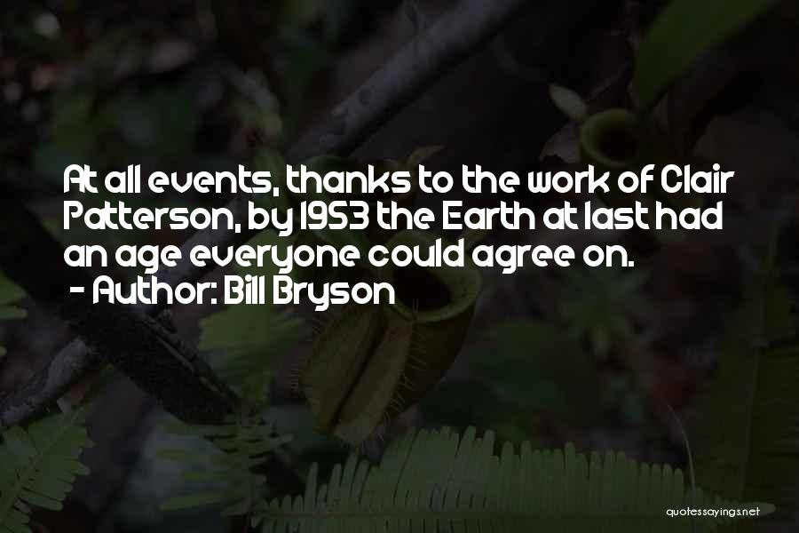 Thanks For Everyone Quotes By Bill Bryson