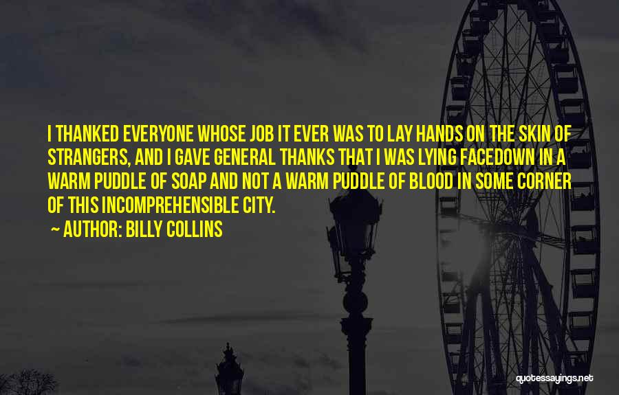 Thanks For Everyone Quotes By Billy Collins