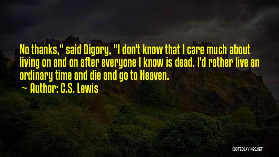 Thanks For Everyone Quotes By C.S. Lewis